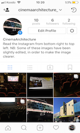 A screenshot of my project Instagram which focuses on the architectural features of the movie theatre.
